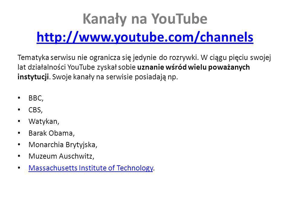 Kanały na YouTube http://www.youtube.com/channels