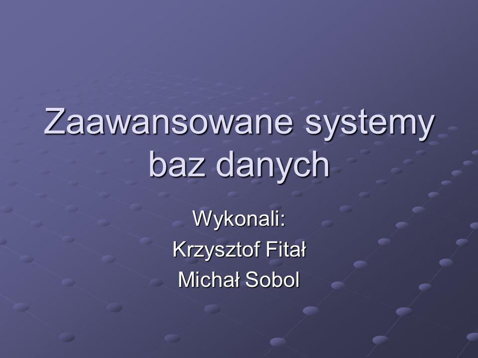 Zaawansowane systemy baz danych