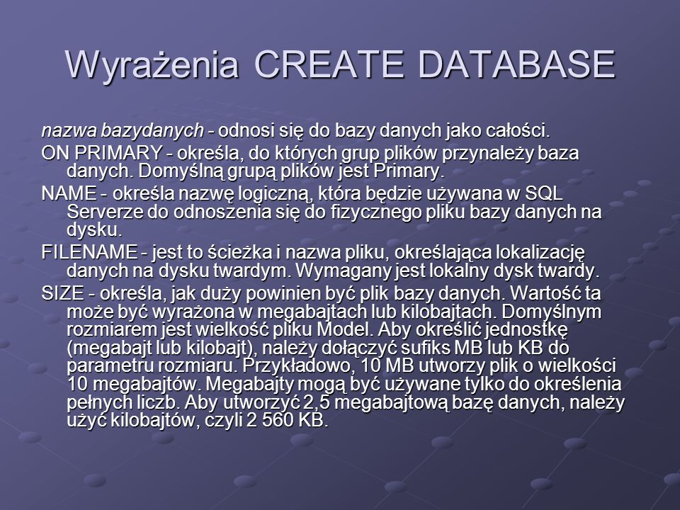 Wyrażenia CREATE DATABASE