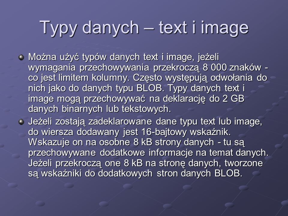 Typy danych – text i image