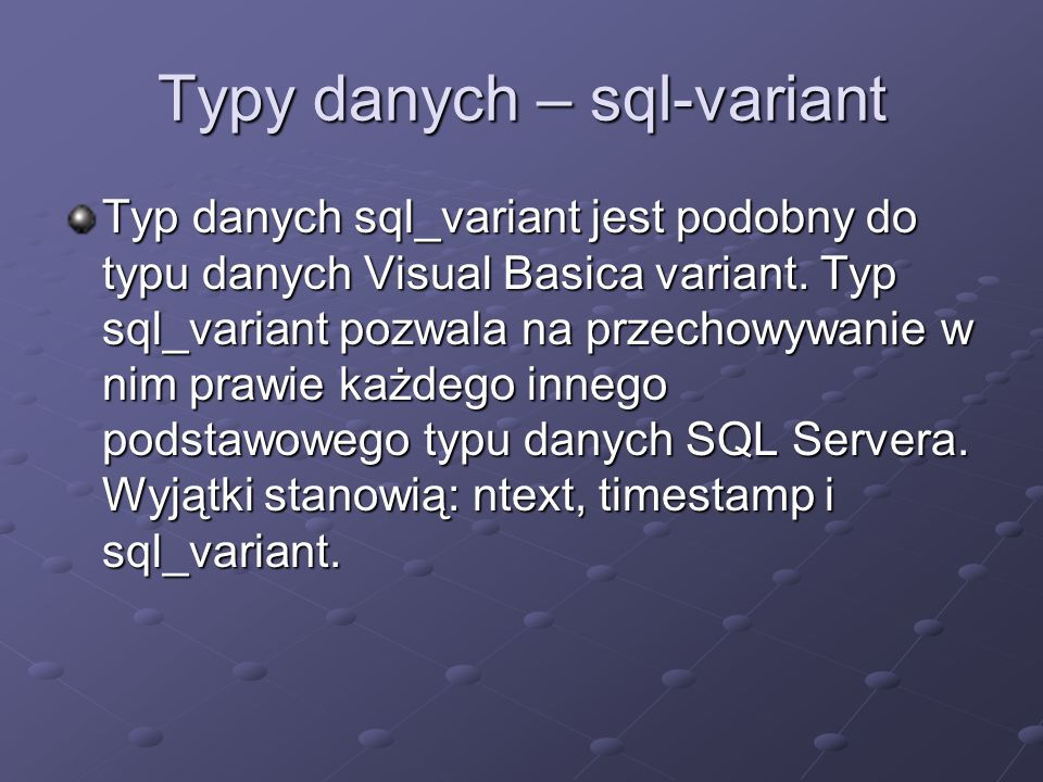 Typy danych – sql-variant