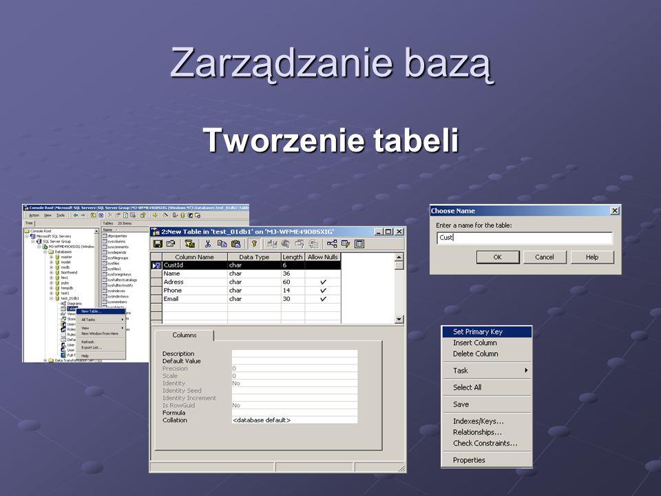 Zarządzanie bazą Tworzenie tabeli