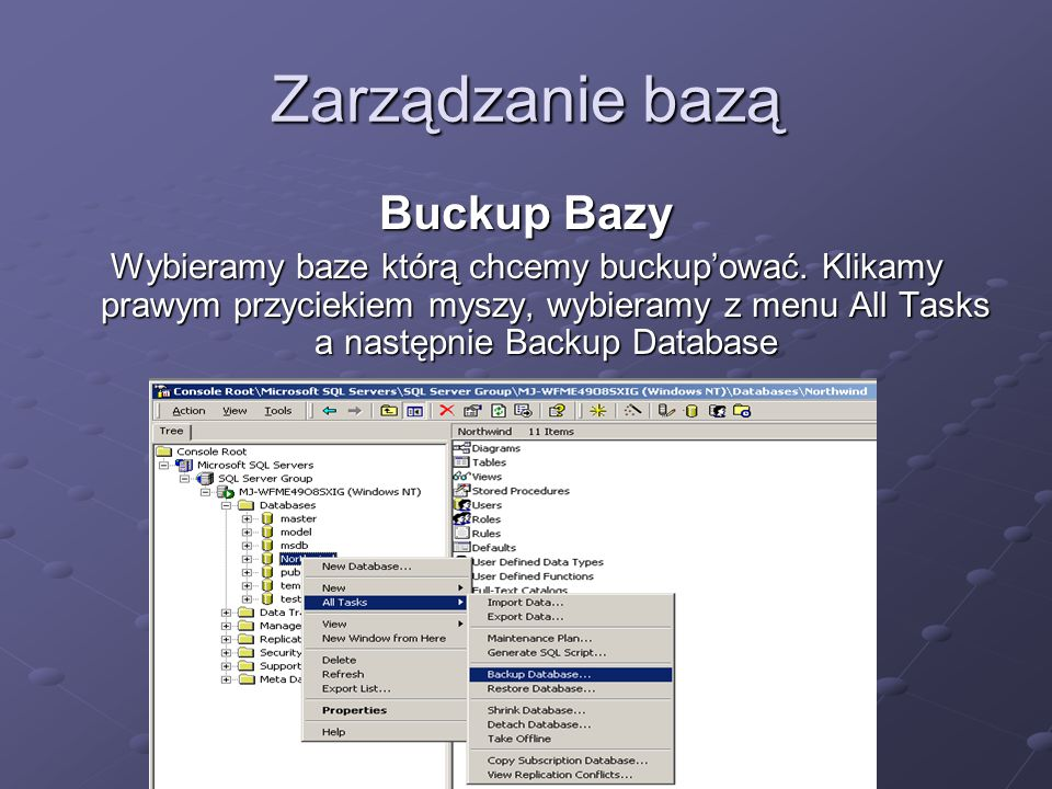 Zarządzanie bazą Buckup Bazy