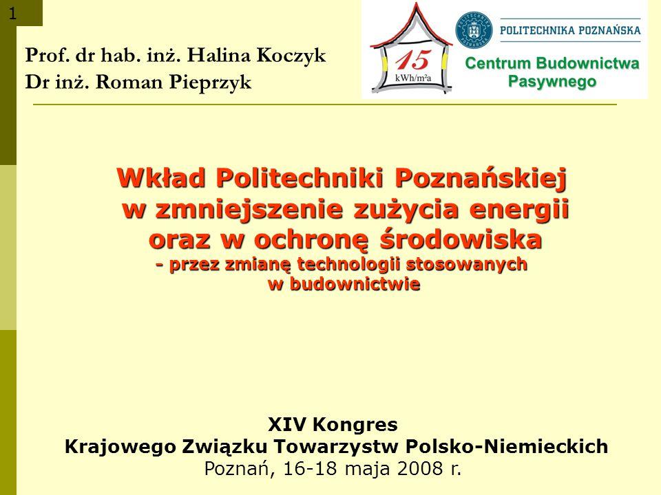 Prof. dr hab. inż. Halina Koczyk Dr inż. Roman Pieprzyk