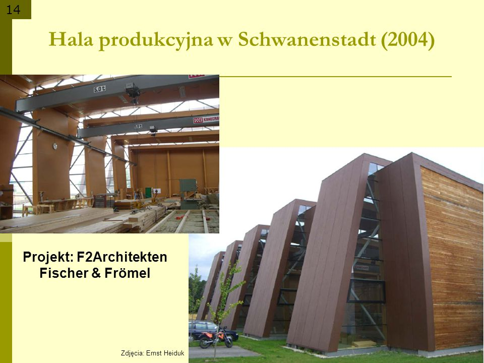 Hala produkcyjna w Schwanenstadt (2004)