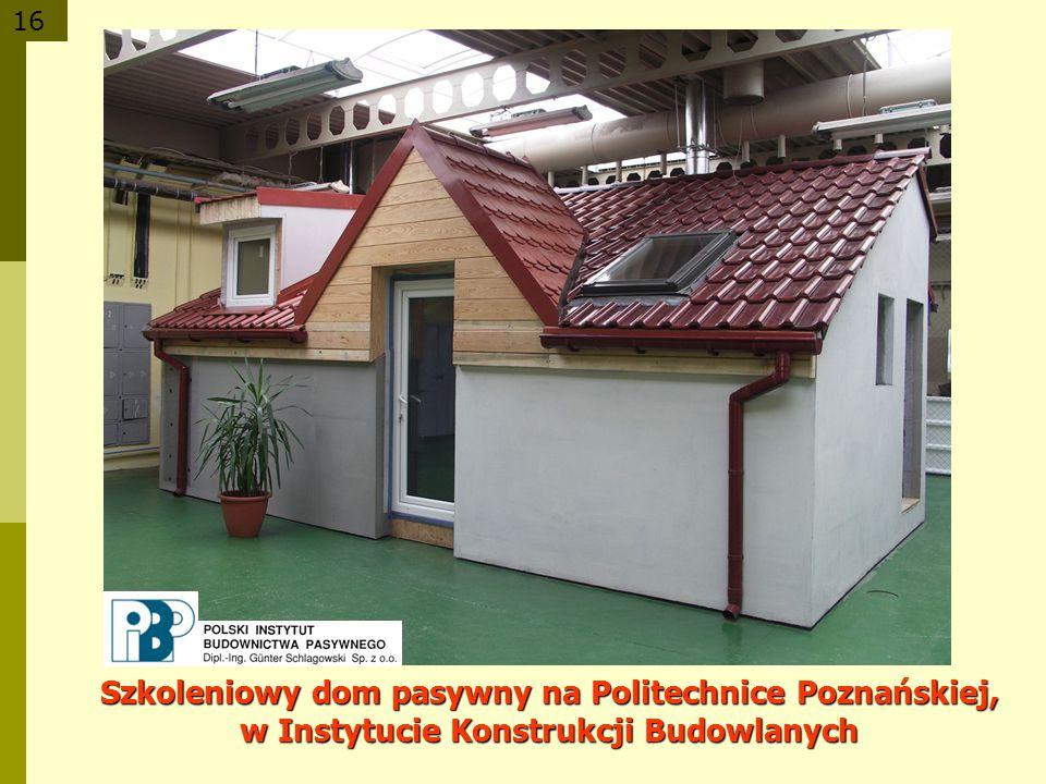 Szkoleniowy dom pasywny na Politechnice Poznańskiej, w Instytucie Konstrukcji Budowlanych