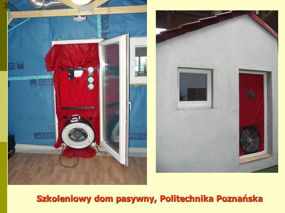 Szkoleniowy dom pasywny, Politechnika Poznańska