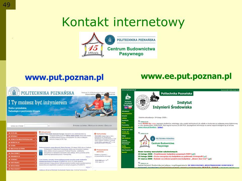 Kontakt internetowy www.put.poznan.pl www.ee.put.poznan.pl