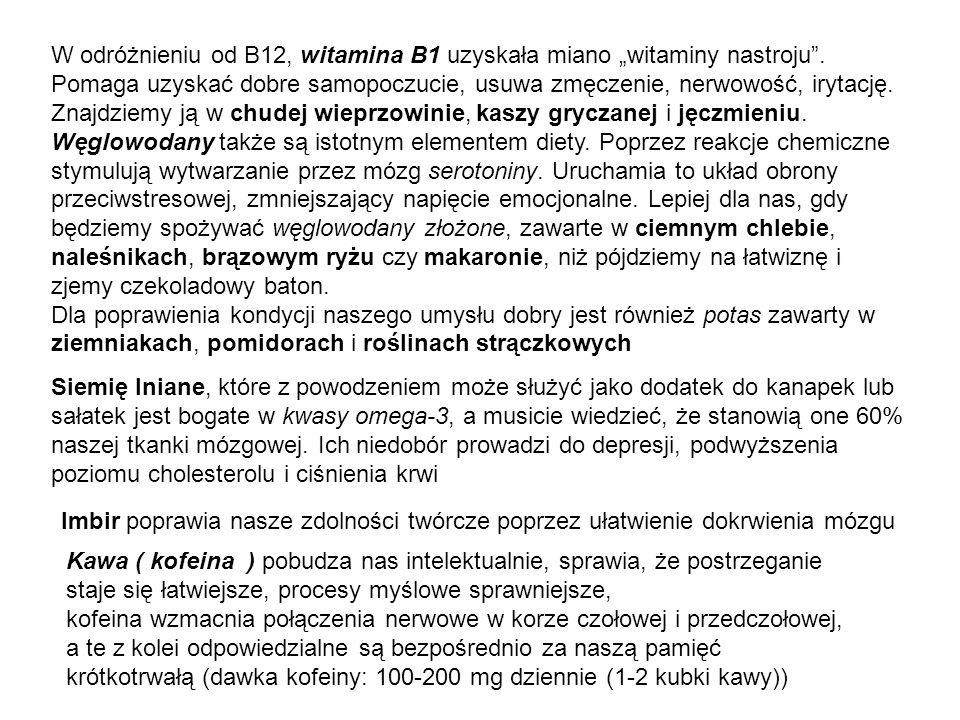 """W odróżnieniu od B12, witamina B1 uzyskała miano """"witaminy nastroju"""