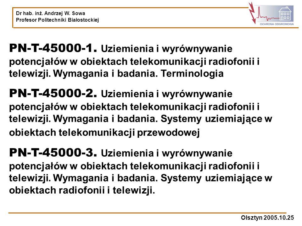PN-T-45000-1. Uziemienia i wyrównywanie potencjałów w obiektach telekomunikacji radiofonii i telewizji. Wymagania i badania. Terminologia