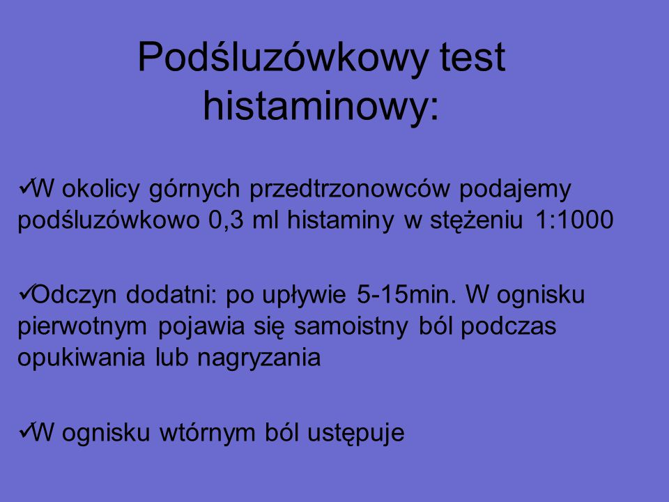 Podśluzówkowy test histaminowy: