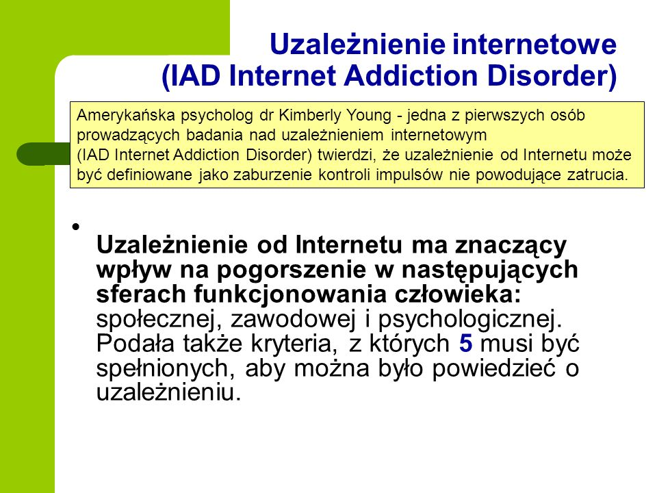 Uzależnienie internetowe (IAD Internet Addiction Disorder)