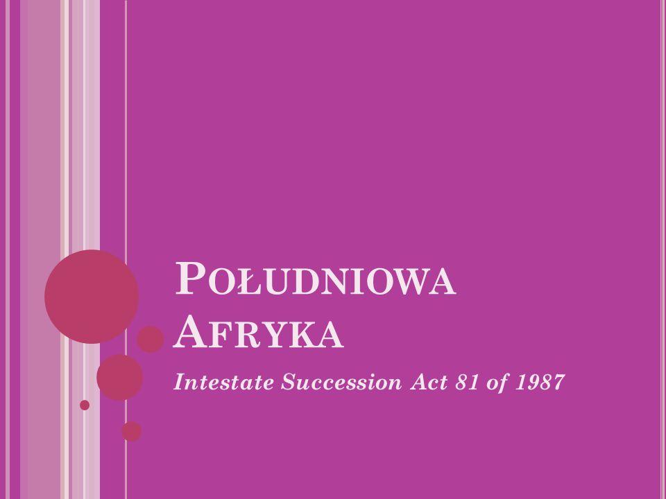 Południowa Afryka Intestate Succession Act 81 of 1987