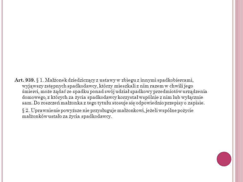 Art. 939. § 1.