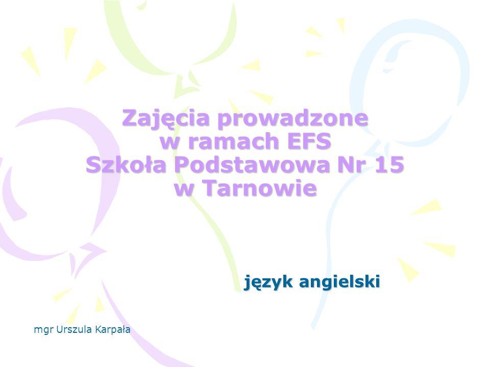 Zajęcia prowadzone w ramach EFS Szkoła Podstawowa Nr 15 w Tarnowie