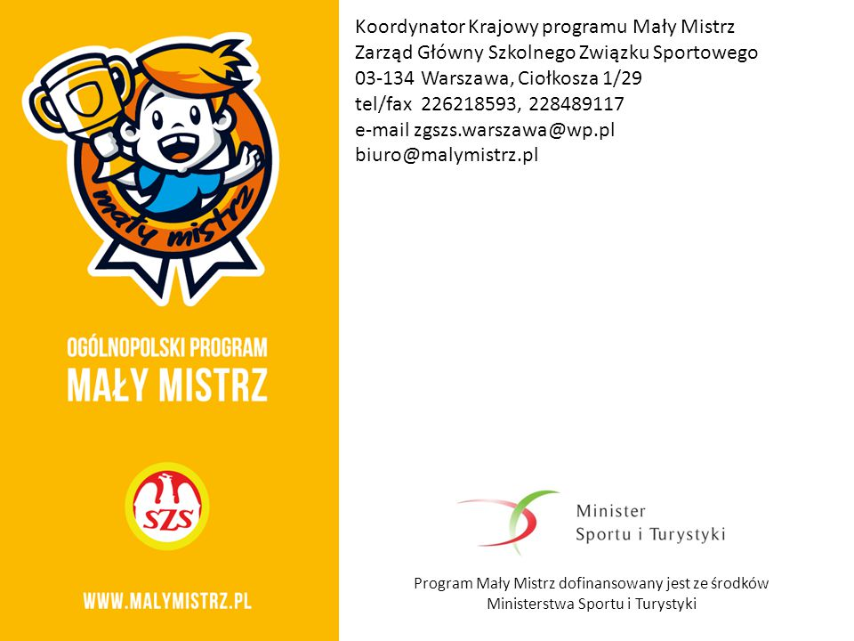 Koordynator Krajowy programu Mały Mistrz