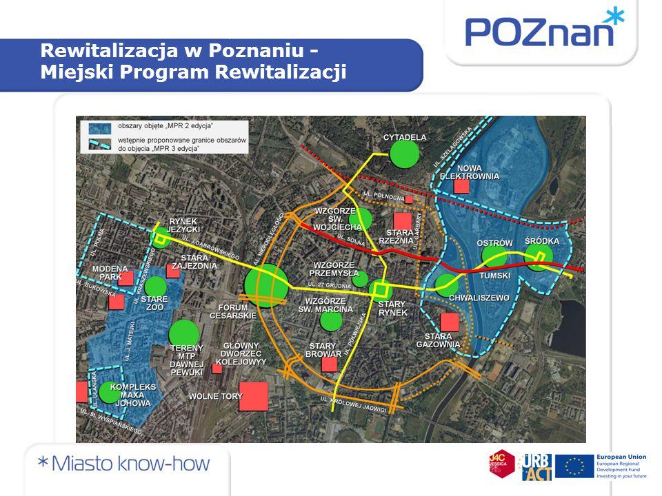 Rewitalizacja w Poznaniu - Miejski Program Rewitalizacji