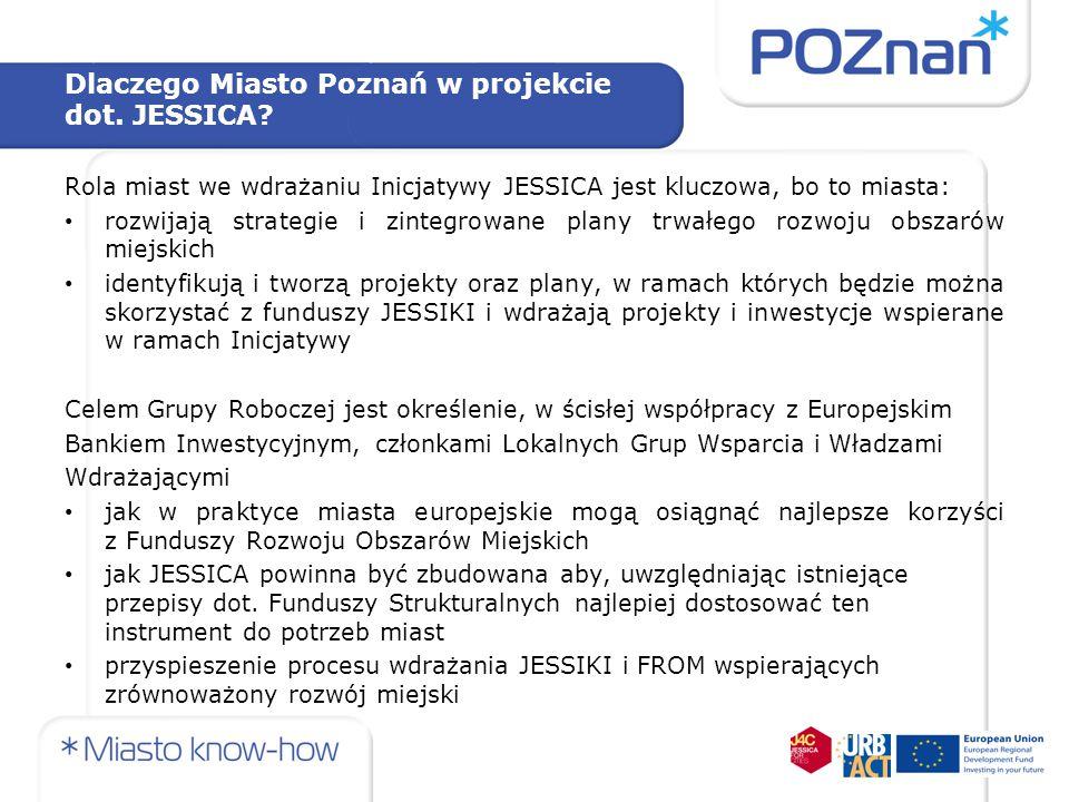 Dlaczego Miasto Poznań w projekcie dot. JESSICA