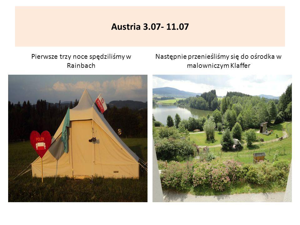 Austria 3.07- 11.07 Pierwsze trzy noce spędziliśmy w Rainbach