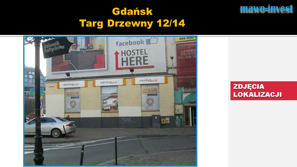 mawo-invest Gdańsk Targ Drzewny 12/14 ZDJĘCIA LOKALIZACJI