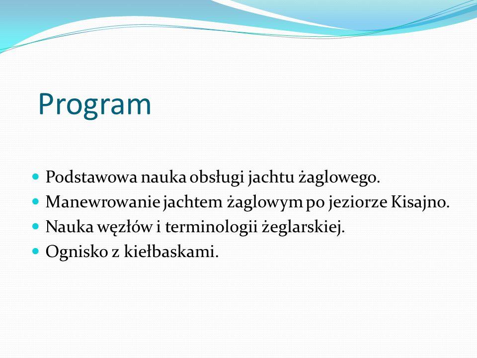 Program Podstawowa nauka obsługi jachtu żaglowego.