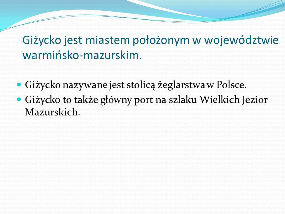 Giżycko jest miastem położonym w województwie warmińsko-mazurskim.