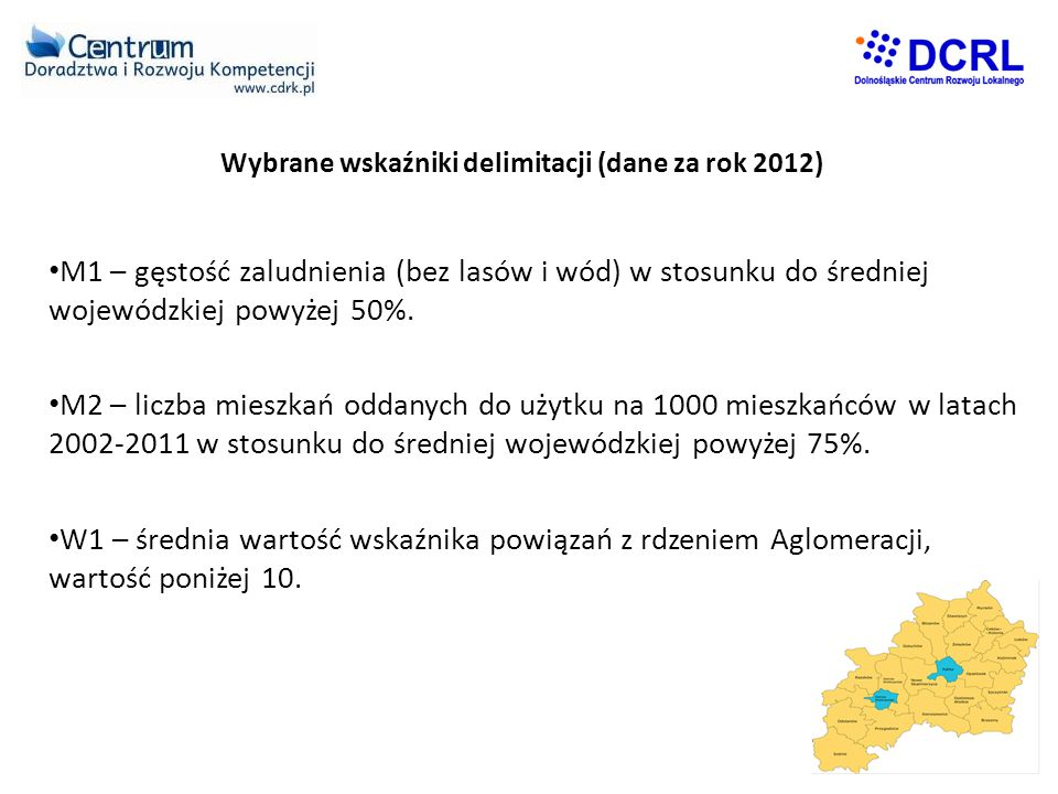 Wybrane wskaźniki delimitacji (dane za rok 2012)