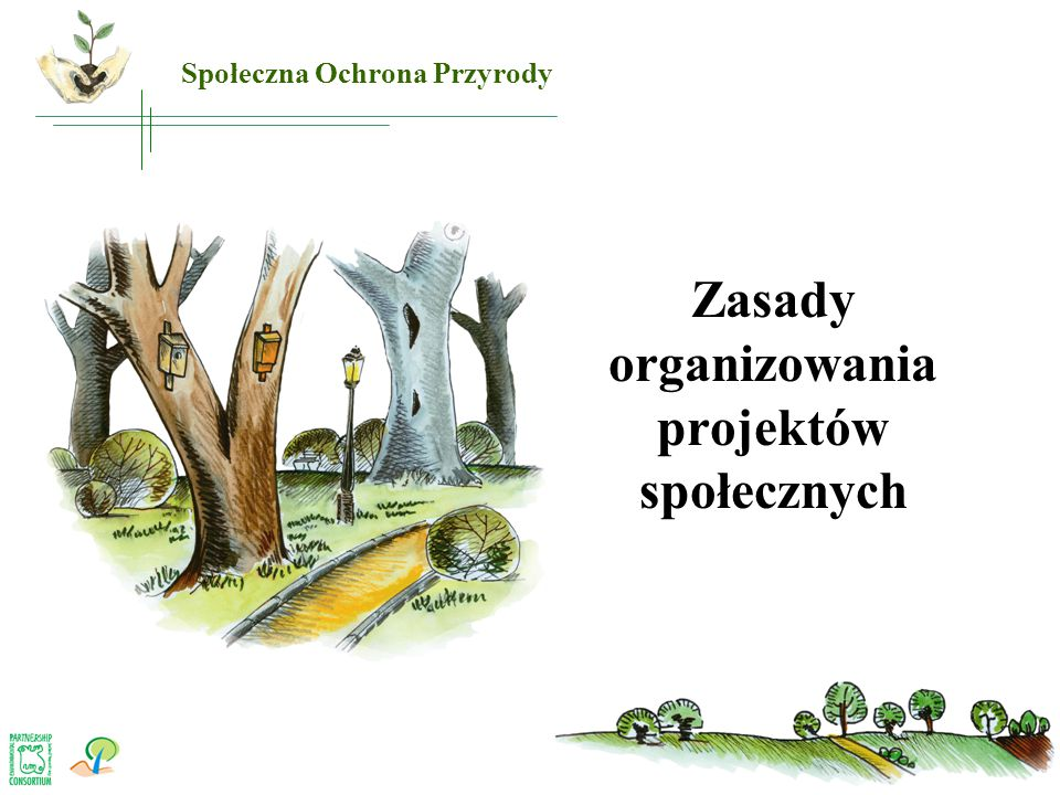 Zasady organizowania projektów społecznych