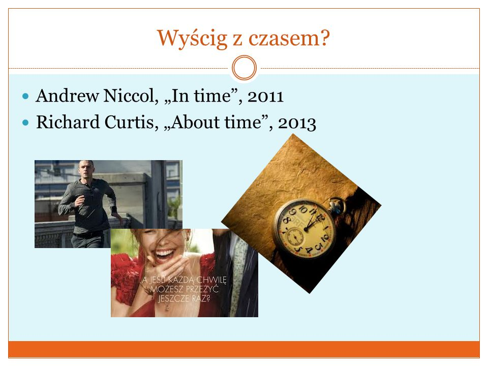 """Wyścig z czasem Andrew Niccol, """"In time , 2011"""