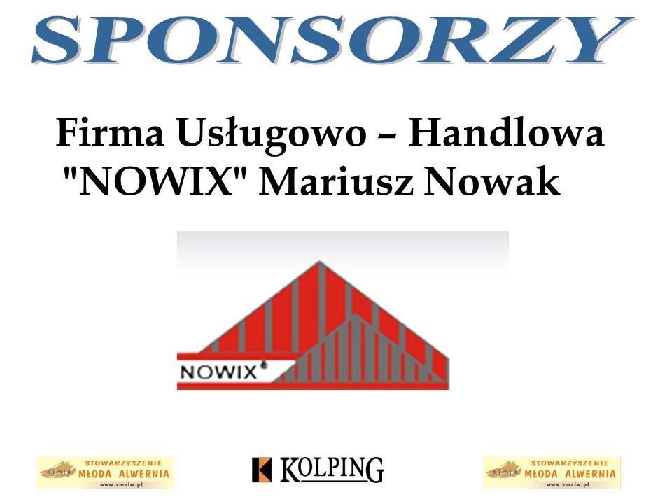 Firma Usługowo – Handlowa NOWIX Mariusz Nowak