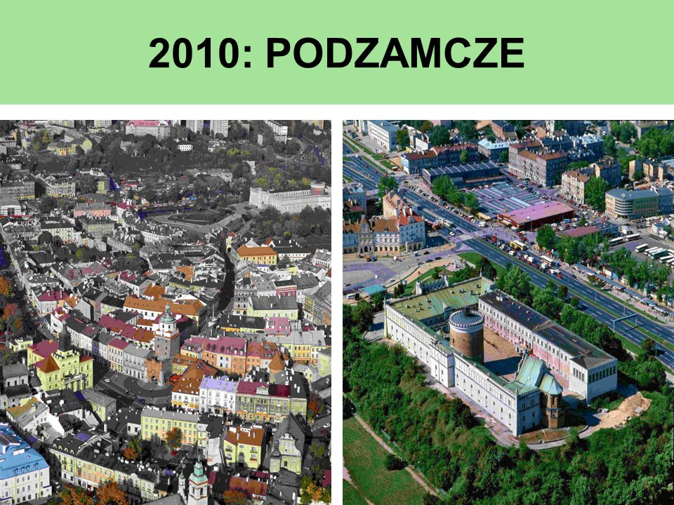 2010: PODZAMCZE