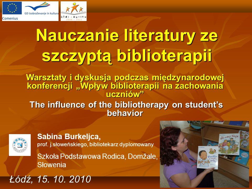 Nauczanie literatury ze szczyptą biblioterapii