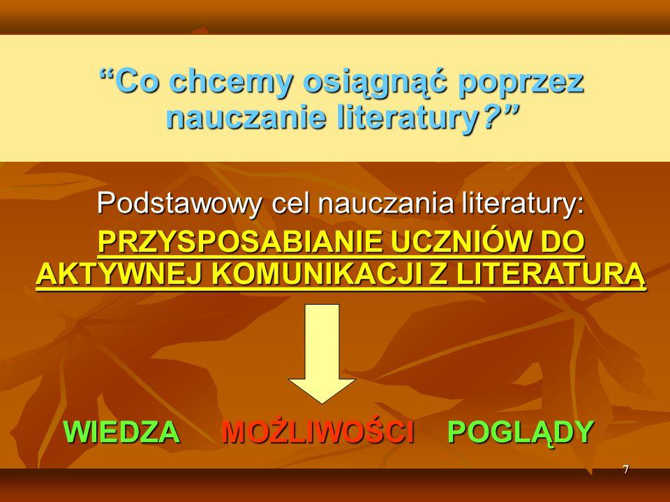 Co chcemy osiągnąć poprzez nauczanie literatury
