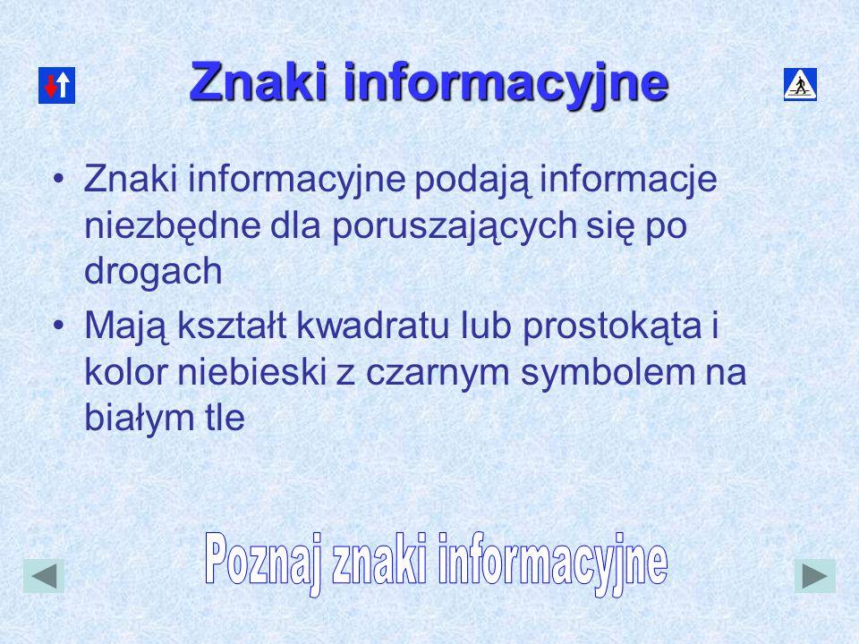 Poznaj znaki informacyjne