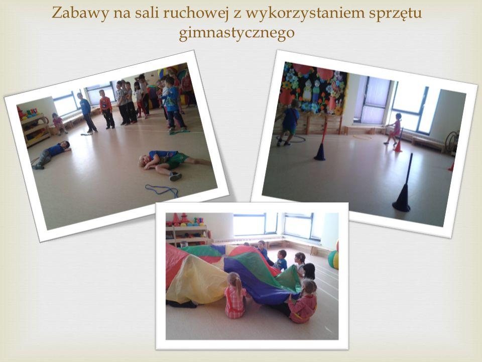 Zabawy na sali ruchowej z wykorzystaniem sprzętu gimnastycznego