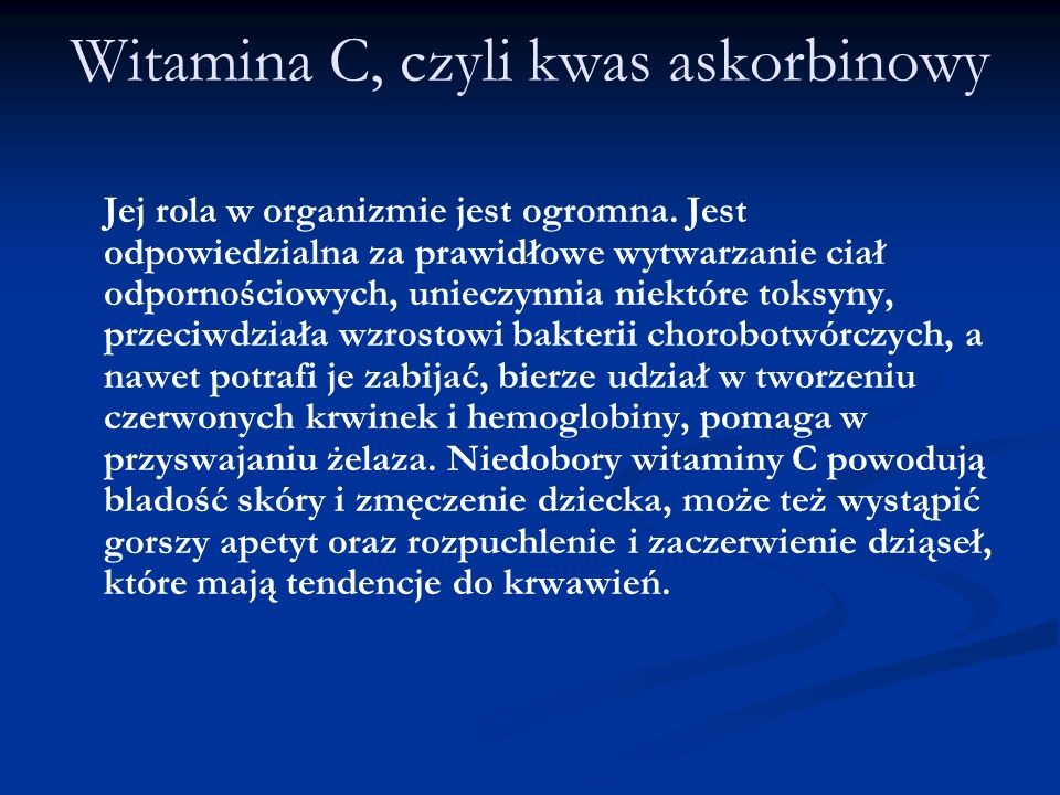 Witamina C, czyli kwas askorbinowy