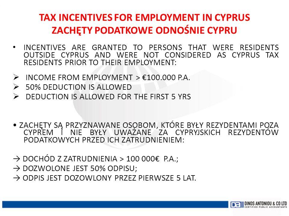 TAX INCENTIVES FOR EMPLOYMENT IN CYPRUS ZACHĘTY PODATKOWE ODNOŚNIE CYPRU