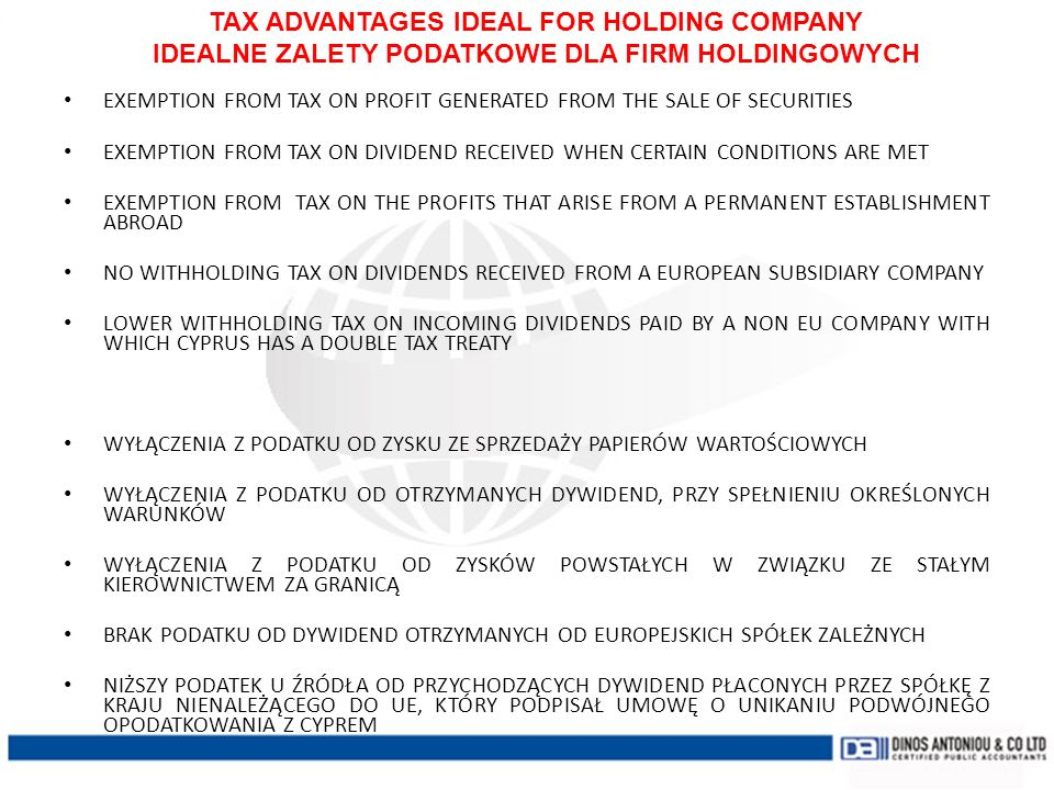 TAX ADVANTAGES IDEAL FOR HOLDING COMPANY