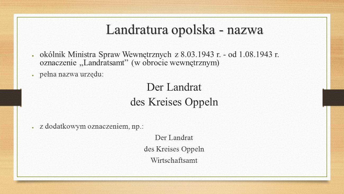 Landratura opolska - nazwa
