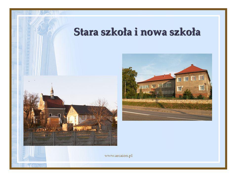 Stara szkoła i nowa szkoła