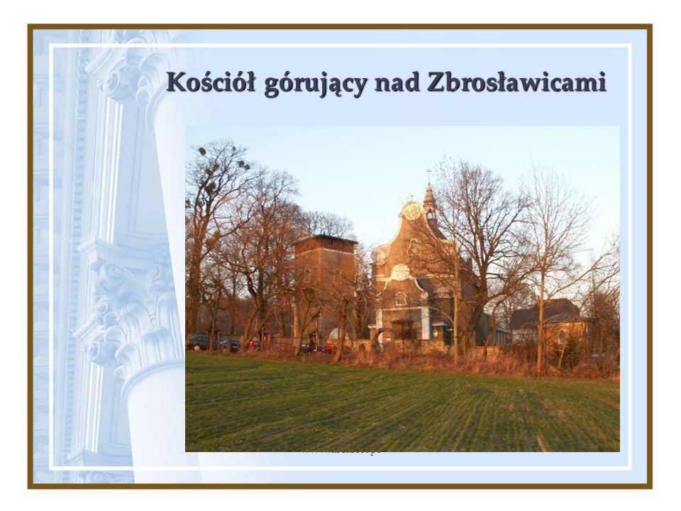Kościół górujący nad Zbrosławicami