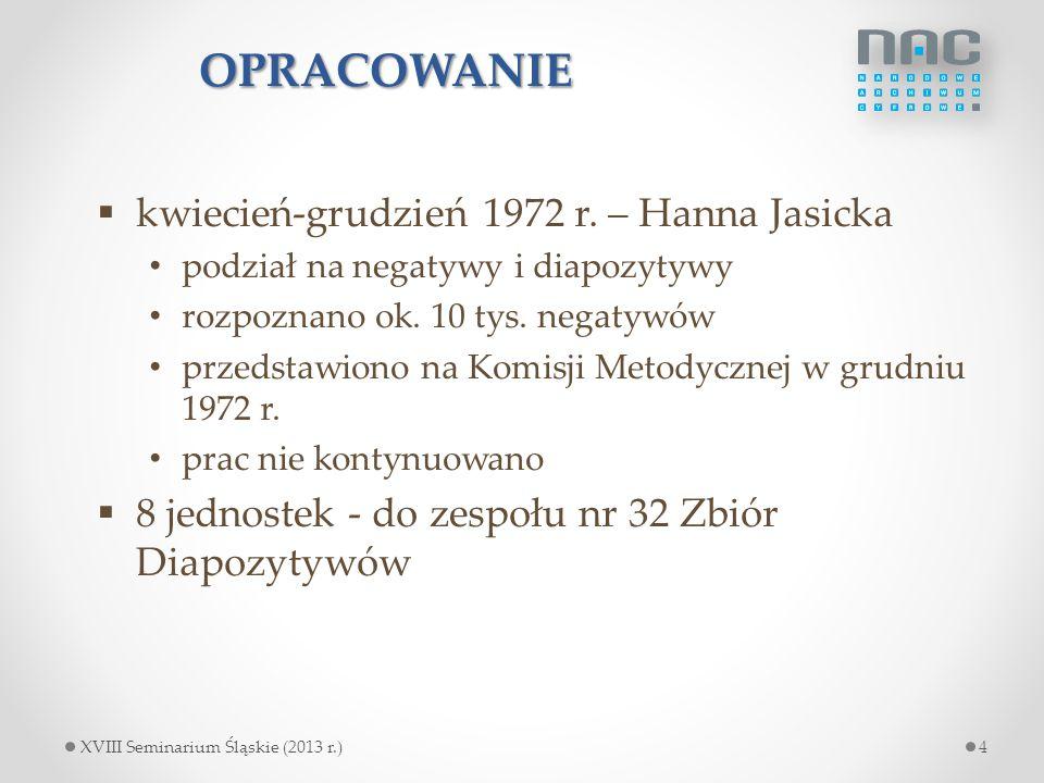 OPRACOWANIE kwiecień-grudzień 1972 r. – Hanna Jasicka