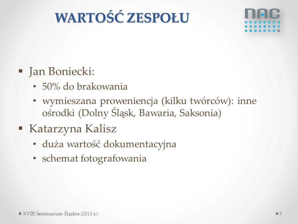 WARTOŚĆ ZESPOŁU Jan Boniecki: Katarzyna Kalisz 50% do brakowania