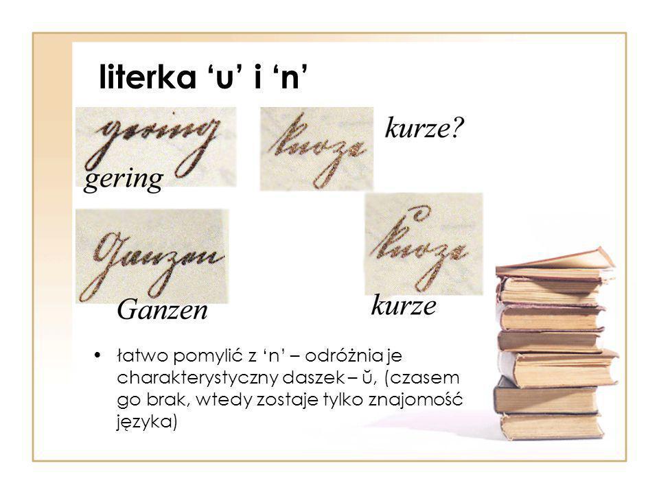 literka 'u' i 'n' łatwo pomylić z 'n' – odróżnia je charakterystyczny daszek – ŭ, (czasem go brak, wtedy zostaje tylko znajomość języka)