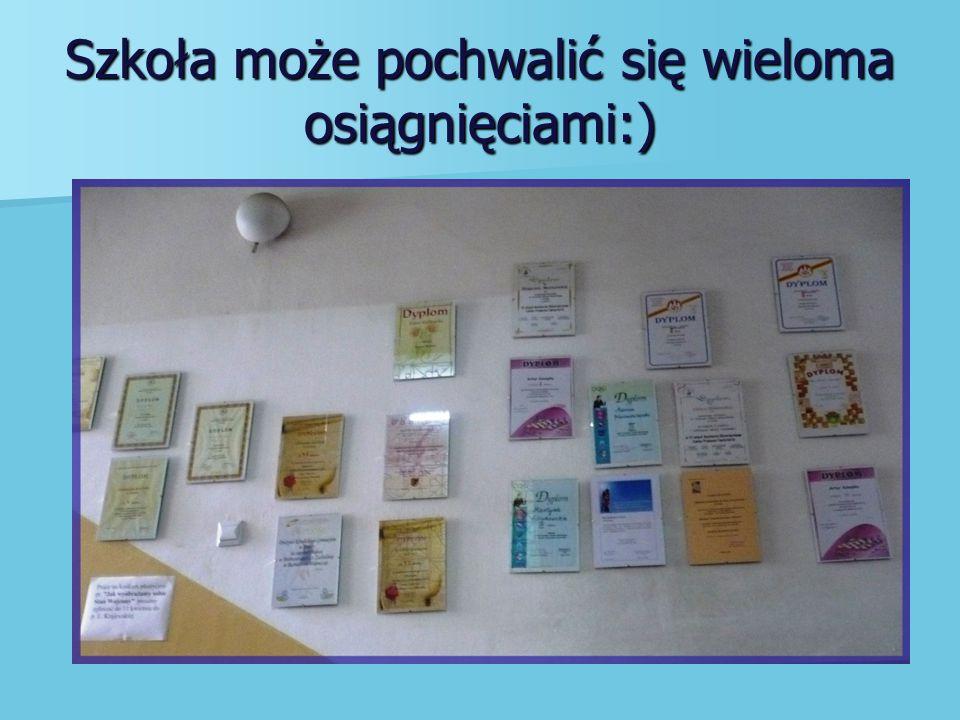 Szkoła może pochwalić się wieloma osiągnięciami:)