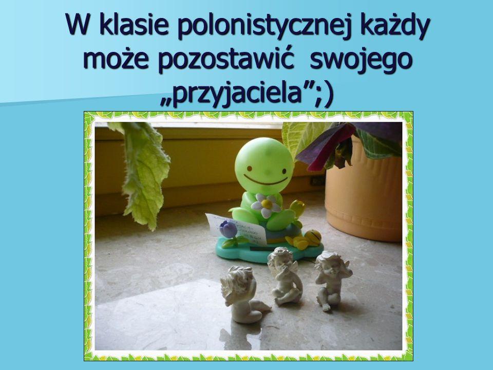 """W klasie polonistycznej każdy może pozostawić swojego """"przyjaciela ;)"""