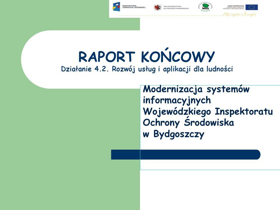 RAPORT KOŃCOWY Działanie 4.2. Rozwój usług i aplikacji dla ludności