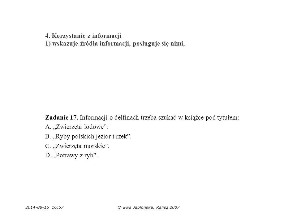 """B. """"Ryby polskich jezior i rzek . C. """"Zwierzęta morskie ."""