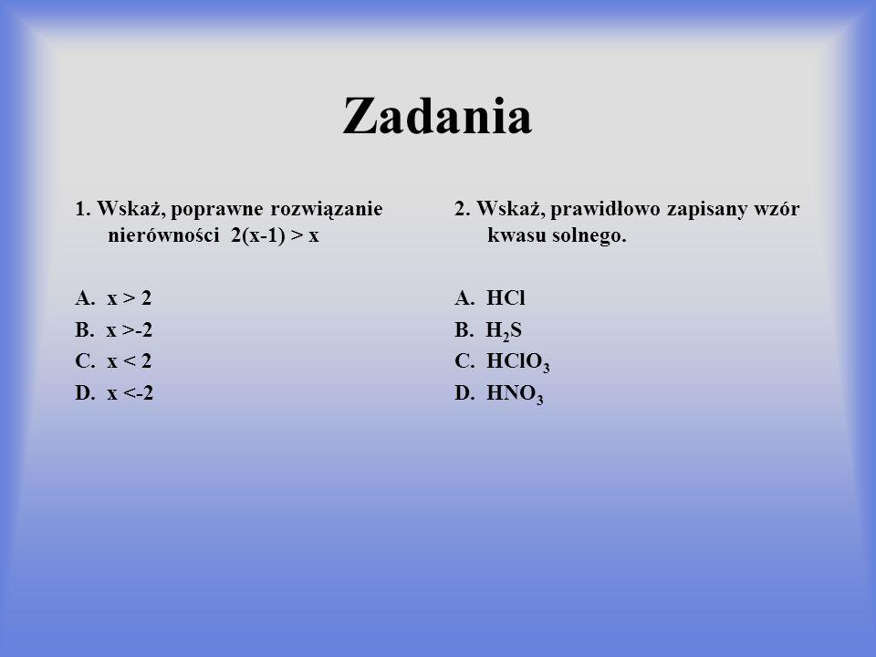 Zadania 1. Wskaż, poprawne rozwiązanie nierówności 2(x-1) > x