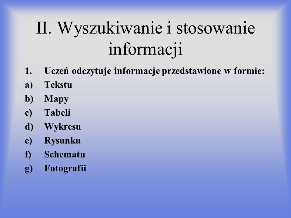 II. Wyszukiwanie i stosowanie informacji